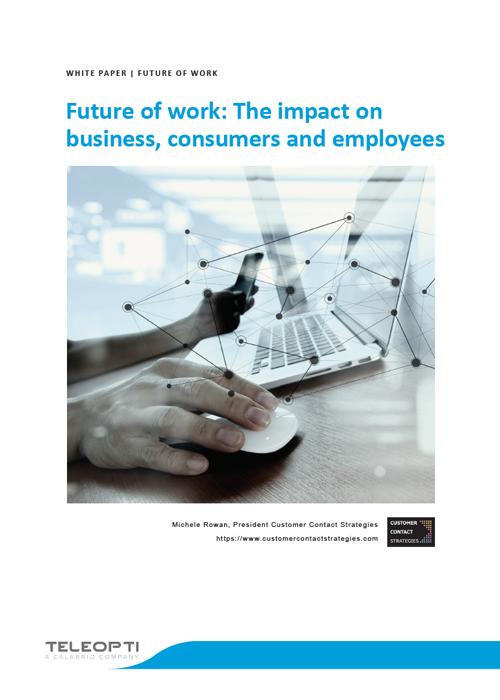 Future of Work: The impact on business, consumers and employees