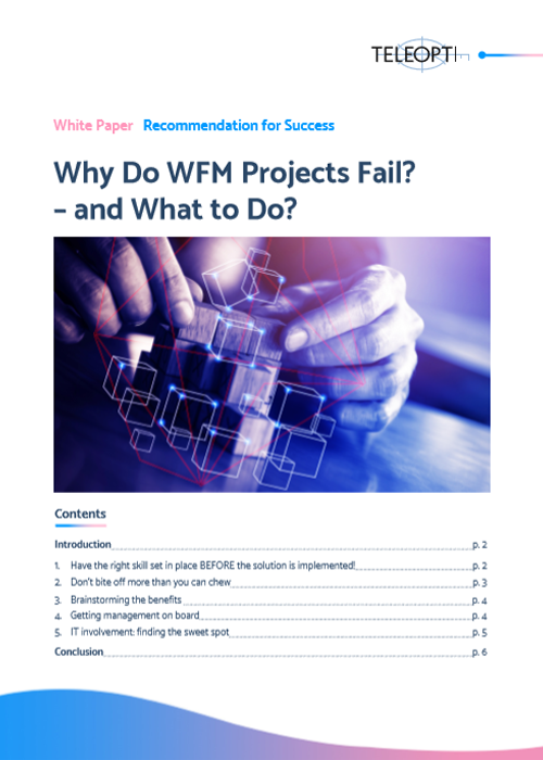 Why do WFM projects fail?