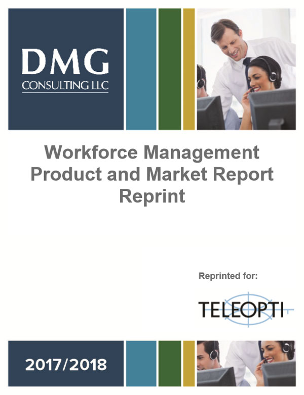 2017 DMG Workforce Management Product and Market Report - Teleopti Reprint
