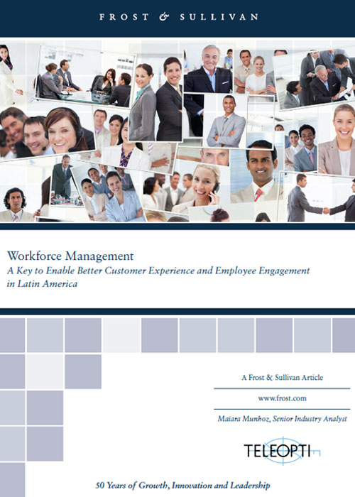 Workforce Management: A Key to Enable Better Customer Experience and Employee Engagement in Latin America